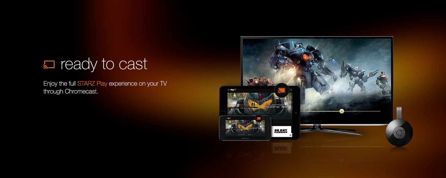 chromecast STARZ play launch
