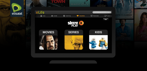 STARZPLAY Arabia Entertainment Exclusively Available on Etisalat's eLife Television